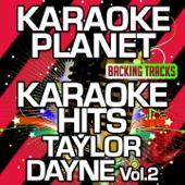 Karaoke Hits Taylor Dayne, Vol. 2 (Karaoke Version)