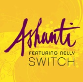Switch (Featuring Nelly) - Single