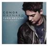Turn Around (Remixes) (feat. Ne-Yo) - EP, Conor Maynard