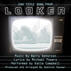 Looker End Title Song from the Motion Picture Single