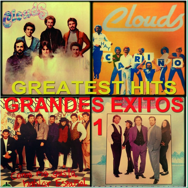 Frankie Marcos & Clouds - Greatest Hits (Grandes Éxitos) by Frankie ...