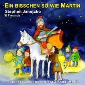 Ein bisschen so wie Martin - Lieder zum Laternenfest & Sankt Martin