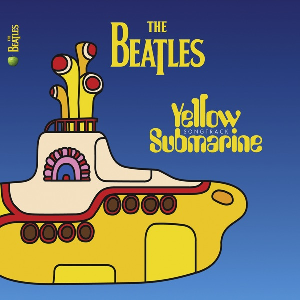 Yellow Submarine Songtrack By The Beatles On ITunes