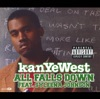 All Falls Down (feat. Syleena Johnson) - EP, Kanye West