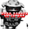 When Robots Go to War - EP, Ty & Motet