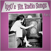 1950s Hit Radio Songs - Part 1