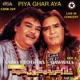 Piya Ghar Aya Live