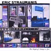 Eric Straumanis - The Weight of Nothing to Lose