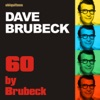 60 by Brubeck (The Best of Dave Brubeck- The Fifties) ジャケット画像