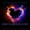 William Shakespeare - Love's Labour's Lost (Unabridged) г'ўгѓјгѓ€гѓЇгѓјг'Ї