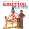 America the Beautiful - Boston Pops Orchestra, John Williams & Arthur Fiedler