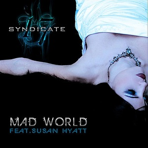 Stimulator - Mad World feat. Susan Hyatt & Syndicate 17