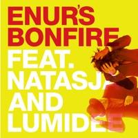 Enur's Bonfire (feat. Natasja & Lumidee) - EP