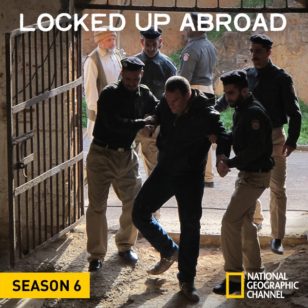 Lock Up Original Song Download: Locked Up Abroad, Season 6 On ITunes