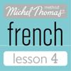 Michel Thomas - Michel Thomas Beginner French Lesson 4 (Unabridged)  artwork