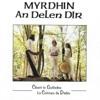 Myrdhin An Delen Dir +
