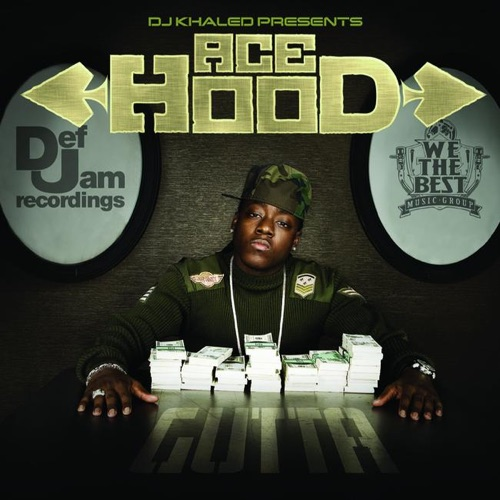 DJ Khaled Presents Ace Hood - DJ Khaled Presents: Ace Hood Gutta