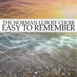 Easy To Remember by The Norman Luboff Choir