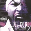 War & Peace, Vol. 2 (The Peace Disc), Ice Cube