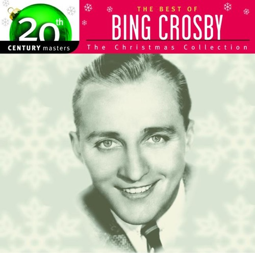 Bing Crosby - 20th Century Masters - The Christmas Collection: The Best of Bing Crosby