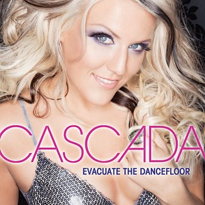 Cascada - Evacuate the Dancefloor (Radio Edit)