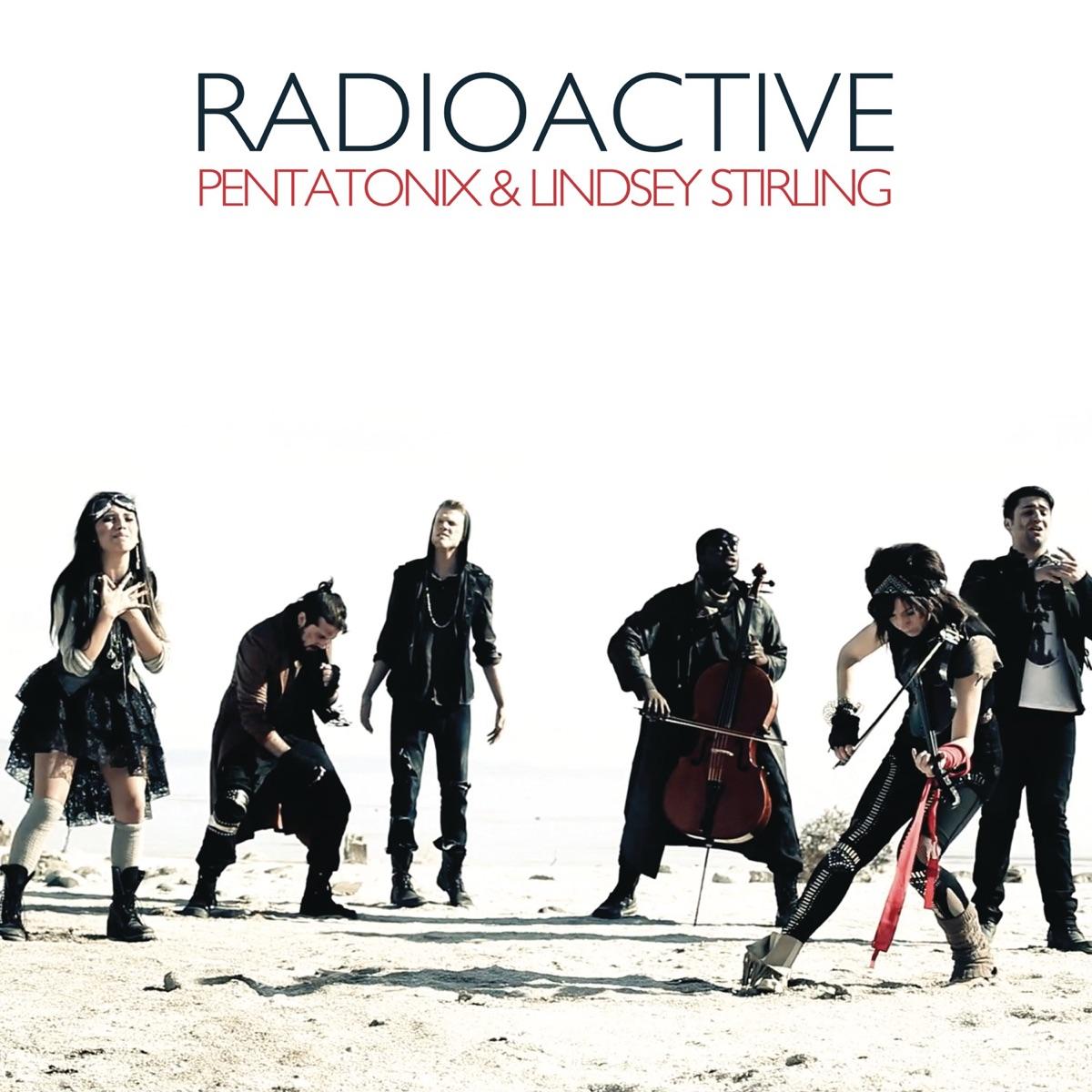 Radioactive - Single Pentatonix  Lindsey Stirling CD cover
