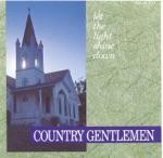 Country Gentlemen - Preaching, Praying, Singing
