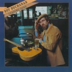 Roy Buchanan - Done Your Daddy Dirty