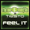 Feel It (Three 6 Mafia vs. Tiesto) [with Sean Kingston & Flo Rida] - Single