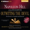 Napoleon Hill's Outwitting the Devil: The Secret to Freedom and Success (Unabridged) AudioBook Download