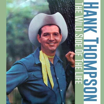 The Wild Side of Life - Single - Hank Thompson