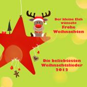 Der kleine Elch wünscht Frohe Weihnachten - Die beliebtesten Weihnachtslieder 2012