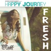 Fresh From Happy Journey Single
