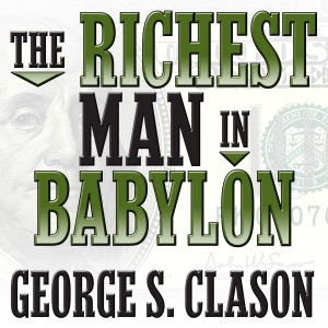 The Richest Man in Babylon (Unabridged) - George S. Clason audiobook, mp3