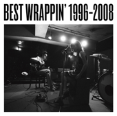Best Wrappin' (1996-2008)