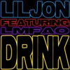 Drink (feat. LMFAO) [Extended] - Single ジャケット画像