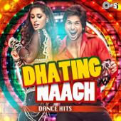 Dhating Naach (Dance Hits)