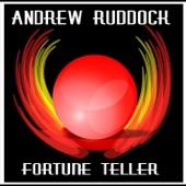 Andrew Ruddock - Fortune Teller
