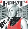 Be Mine! (Ballad Version) - Single, Robyn