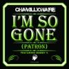 I m So Gone Patron feat Bobby V Single