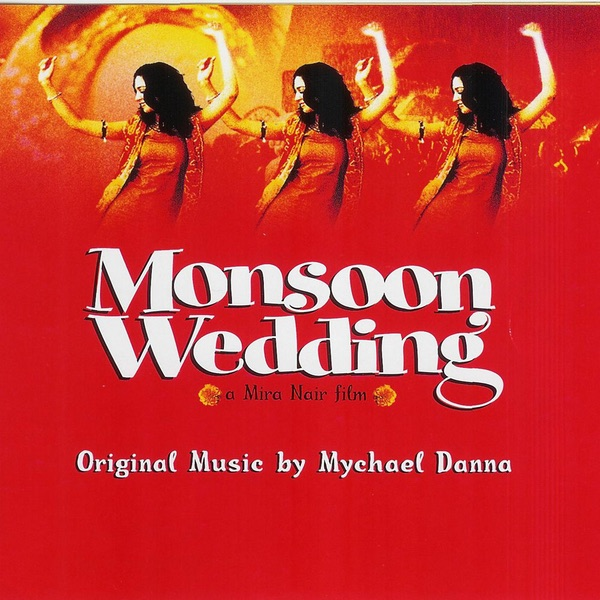 Monsoon Wedding (Original Music Soundtrack)