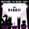 The Debate (Live at Roulette) - Welcome to Night Vale