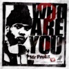 Who Are You?, Mr. Probz