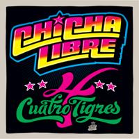 Chicha Libre - Cuatro Tigres - EP artwork