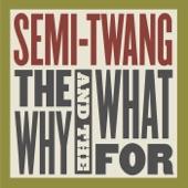 Semi-Twang - Foghorn