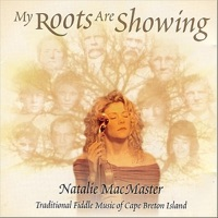 My Roots Are Showing by Natalie MacMaster on Apple Music