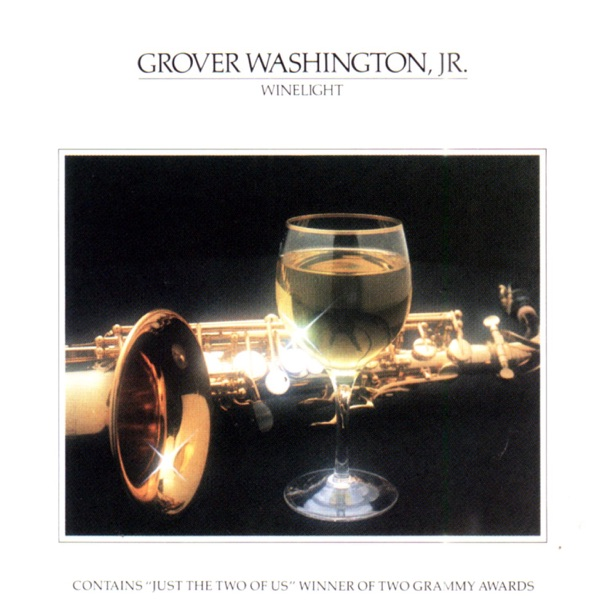 Just the Two of Us - Grover Washington, Jr. song image