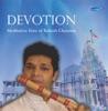 Devotion Meditative Flute of Rakesh Chaurasia