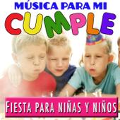 Fiesta para Niñas y Niños. Música para Mi Cumple