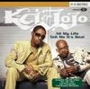 K-Ci & JoJo - Tell Me Its Real